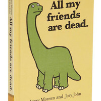 All My Friends Are Dead | Mod Retro Vintage Books | ModCloth.com