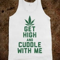 Get High and Cuddle (Tank)