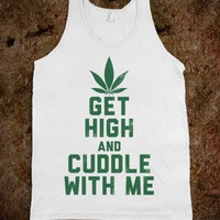 Get High and Cuddle (Tank) - High Standards - Skreened T-shirts, Organic Shirts, Hoodies, Kids Tees, Baby One-Pieces and Tote Bags