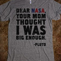 Dear Nasa - Quotes and Sayings - Skreened T-shirts, Organic Shirts, Hoodies, Kids Tees, Baby One-Pieces and Tote Bags