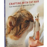 Crafting With Cat Hair | Mod Retro Vintage Books | ModCloth.com