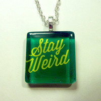 Stay Weird Green Necklace by trophies on Etsy