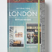 London Style Guide (Eat Sleep Shop)