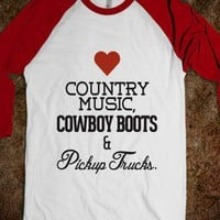 Love Heart Country Music, Cowboy Boots and Pickup Trucks - Awesome fun #$!!*& - Skreened T-shirts, Organic Shirts, Hoodies, Kids Tees, Baby One-Pieces and Tote Bags