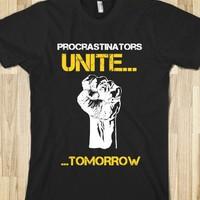Procrastinators Unite
