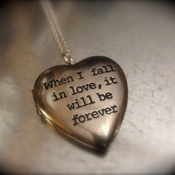 When I Fall in Love it Will Be Forever Jane Austen Locket Necklace