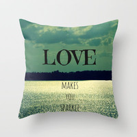 Love Makes You Sparkle Throw Pillow by RDelean
