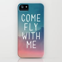 Come Fly With Me iPhone Case by Galaxy Eyes