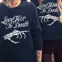 Love her/him to death crews