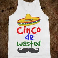 Cinco de Wasted