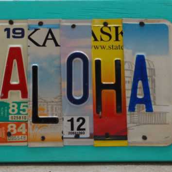 ALOHA, OOAK License Plate Art, Hawaii, Office Decor, Vactation Memories, Anniversary Gift, Wedding Gift, Birthday Gift, Valentines Day