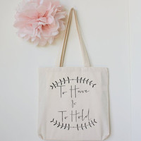 Wedding Welcome Gift Bag To Have & To Hold