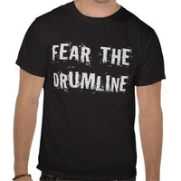 Fear The Drumline Black T-shirt from Zazzle.com