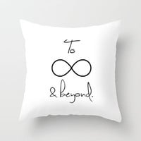 To Infinity and Beyond White Throw Pillow by RexLambo