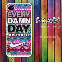 Nike every damn day JUST DO IT with aztec pattern : Handmade Case for Iphone 4/4s , Iphone 5 Case Iphone