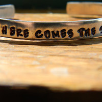 here comes the sun aluminum bracelet 1/4 inch wide