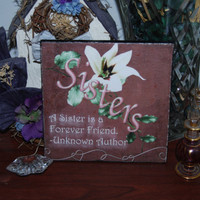 6x6 Ceramic Wall Plaque  Sisters a Forever Friend