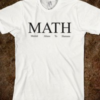 MATH TEE - I'm Saying - Skreened T-shirts, Organic Shirts, Hoodies, Kids Tees, Baby One-Pieces and Tote Bags