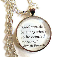 Proverb on Motherhood Necklace Silver by JewelrybyJakemi on Etsy