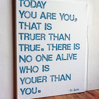 16X20 Canvas Sign - Today You Are You That Is Truer Than True, Dr. Seuss Quote, Typography word art, Decoration, White and Turquoise Blue