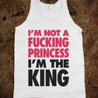 I'm Not A Princess (Tank) - Attitude Shirts - Skreened T-shirts, Organic Shirts, Hoodies, Kids Tees, Baby One-Pieces and Tote Bags