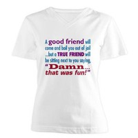 True Friend - Women's V-Neck T-Shirt from ShirtSpot.net - Funniest Shirts on the net at Other Peoples T-Shirts | See t-shirts other people are creating & wearing.