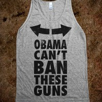 Obama Can&#x27;t Ban These Guns - Merica Guns And Fun - Skreened T-shirts, Organic Shirts, Hoodies, Kids Tees, Baby One-Pieces and Tote Bags