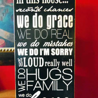 Typography Wood Sign- In This House Wall Decor