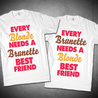 Every Blonde/Brunette Best Friend Shirts!