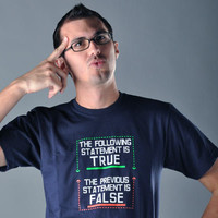 The Following Statement Is True T-Shirt | SnorgTees