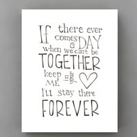If there ever comes a day... Winnie the Pooh quote Disney movie poster, typographic prints illustration, black and white art print