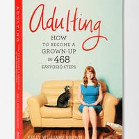 Adulting By Kelly Williams Brown