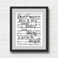 Don&#x27;t Worry About a Thing Art Print - 8x10&quot; Bob Marley &quot;Three Little Birds&quot; Song Lyrics on Sheet Music Wall Art Print