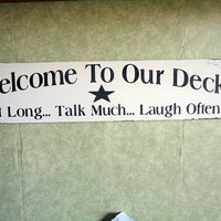 Deck Sign, outdoor wood sign choice of colors