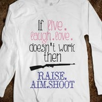 Raise. Aim. Shoot. - emmy belle&#x27;s - Skreened T-shirts, Organic Shirts, Hoodies, Kids Tees, Baby One-Pieces and Tote Bags