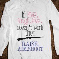 Raise. Aim. Shoot. - emmy belle's - Skreened T-shirts, Organic Shirts, Hoodies, Kids Tees, Baby One-Pieces and Tote Bags