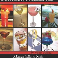The Professional Bartender&#x27;s Handbook: A Recipe for Every Drink Known - Including Tricks and Games to Impress Your Guests