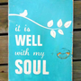 Typography Wall Art It Is Well With My Soul Wood by 13pumpkins
