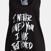 Local Celebrity &#x27;I Never Loved You, I Was Just Bored&#x27; Tank | Nordstrom
