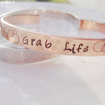 Grab life hand stamped copper cuff with bubbles