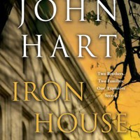 BARNES & NOBLE | Iron House by John Hart, St. Martin's Press | NOOK Book (eBook), Paperback, Hardcover, Audiobook