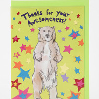 Thanks For Your Awesomeness Card