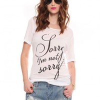 I'm Not Sorry Tee - Clothes | GYPSY WARRIOR