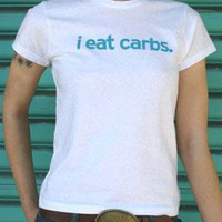 I EAT CARBS T-SHIRT (CL)