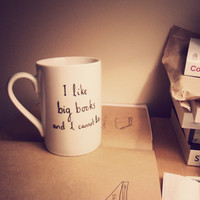 Hand drawn mug 'I like big books and I cannot lie'