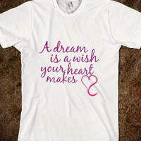 A dream is a wish your heart makes - EDSFundraiser - Skreened T-shirts, Organic Shirts, Hoodies, Kids Tees, Baby One-Pieces and Tote Bags