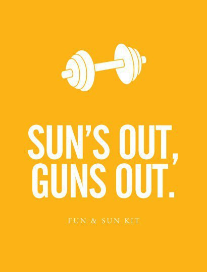 """Suns Out Guns Out"" - Fun and Sun Kit - Gifts + Kits"