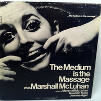 The Medium is the Massage with Marshall McLuhan Record LP