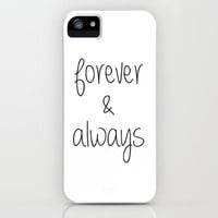 Forever & Always iPhone & iPod Case by Ian Layne