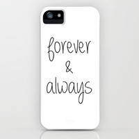 Forever &amp; Always iPhone &amp; iPod Case by Ian Layne